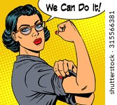 woman with glasses we can do it ... | Shutterstock . vector #315566381