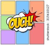 ouch comic book cartoon... | Shutterstock .eps vector #315610127