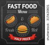 fast food chalkboard poster... | Shutterstock . vector #315620831