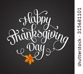 happy thanksgiving lettering.... | Shutterstock .eps vector #315681101