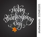 happy thanksgiving lettering.... | Shutterstock .eps vector #315681101