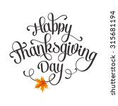 happy thanksgiving lettering.... | Shutterstock .eps vector #315681194