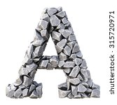 alphabet  from the stones.... | Shutterstock . vector #315720971