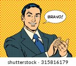 man applause Bravo concept of success retro style pop art | Shutterstock vector #315816179