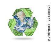save world environmental  earth ... | Shutterstock . vector #315885824
