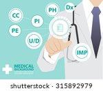medicine doctor  working with ... | Shutterstock .eps vector #315892979