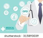 medicine doctor  working with... | Shutterstock .eps vector #315893039