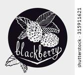 hand drawn blackberry.  | Shutterstock .eps vector #315911621