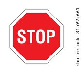 stop sign on white background... | Shutterstock .eps vector #315925661
