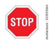 stop sign on white background... | Shutterstock .eps vector #315925661