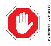 hand stop sign on white... | Shutterstock .eps vector #315925664