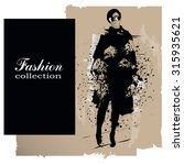 fashion girl in sketch style.... | Shutterstock .eps vector #315935621