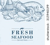 hand drawn of fresh seafood  | Shutterstock .eps vector #315940199