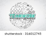 teamwork text  with creative... | Shutterstock .eps vector #316012745