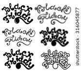black friday calligraphic... | Shutterstock .eps vector #316045877