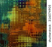 old grunge antique texture.... | Shutterstock . vector #316074905