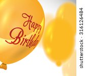 happy birthday concept with... | Shutterstock .eps vector #316126484