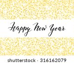 new year card or invitation... | Shutterstock .eps vector #316162079