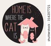 cat poster  t shirt motif ... | Shutterstock .eps vector #316207721