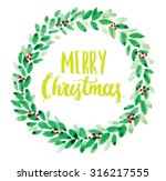 watercolor christmas wreath... | Shutterstock .eps vector #316217555