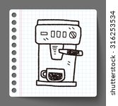 coffee machine doodle | Shutterstock .eps vector #316253534