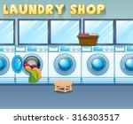 scene in laundry shop... | Shutterstock .eps vector #316303517