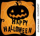 halloween poster with pumpkin... | Shutterstock .eps vector #316303547