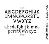 hand drawn serif font.vector. | Shutterstock .eps vector #316328939