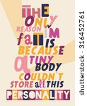 funny typography poster | Shutterstock .eps vector #316452761