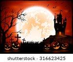 halloween night with pumpkins...   Shutterstock .eps vector #316623425