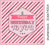 happy birthday card with candle ... | Shutterstock .eps vector #316674314