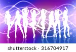 group of silhouette girls... | Shutterstock . vector #316704917