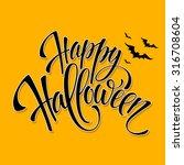 happy halloween message design...   Shutterstock .eps vector #316708604