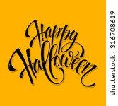 halloween lettering greeting... | Shutterstock .eps vector #316708619
