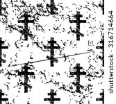 orthodox cross pattern  grunge  ... | Shutterstock .eps vector #316714664