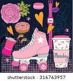 roller skates monday  fashion... | Shutterstock .eps vector #316763957