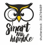 wise owl. smart and humble. | Shutterstock .eps vector #316764689