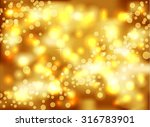 gold  blurred background | Shutterstock .eps vector #316783901