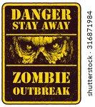 poster zombie outbreak. sign... | Shutterstock .eps vector #316871984
