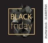black friday crystal banner...   Shutterstock .eps vector #316885964