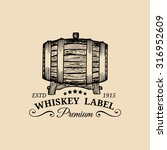 Whiskey Logo. Vector Sign With...