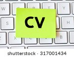 memo with cv on white keyboard  | Shutterstock . vector #317001434