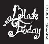 black friday. vector vintage... | Shutterstock .eps vector #317044511