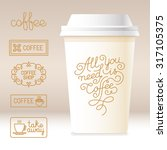 vector take away coffee... | Shutterstock .eps vector #317105375