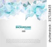 blue white light polygonal...   Shutterstock .eps vector #317118635