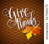thanksgiving day lettering.... | Shutterstock .eps vector #317320175