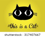 this is cat  cat vector  cute... | Shutterstock .eps vector #317407667