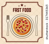 delicious fast food design ... | Shutterstock .eps vector #317445365