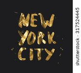 new york city   lettering... | Shutterstock .eps vector #317524445