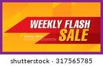 weekly flash sale. vector banner | Shutterstock .eps vector #317565785